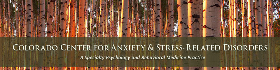 Colorado Center for Anxiety and Stress Disorders - Denver and Boulder, CO